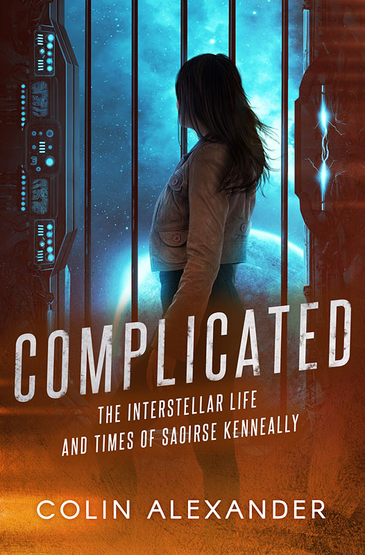 COMPLICATED: The Interstellar Life and Times of Saoirse Kenneally book cover